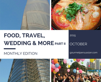 Food, Travel, Wedding & More (Part II)