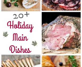 20+ Holiday Main Dishes {Recipe Round Up}