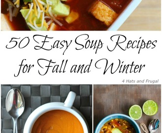 50 Easy Soup Recipes for Fall and Winter