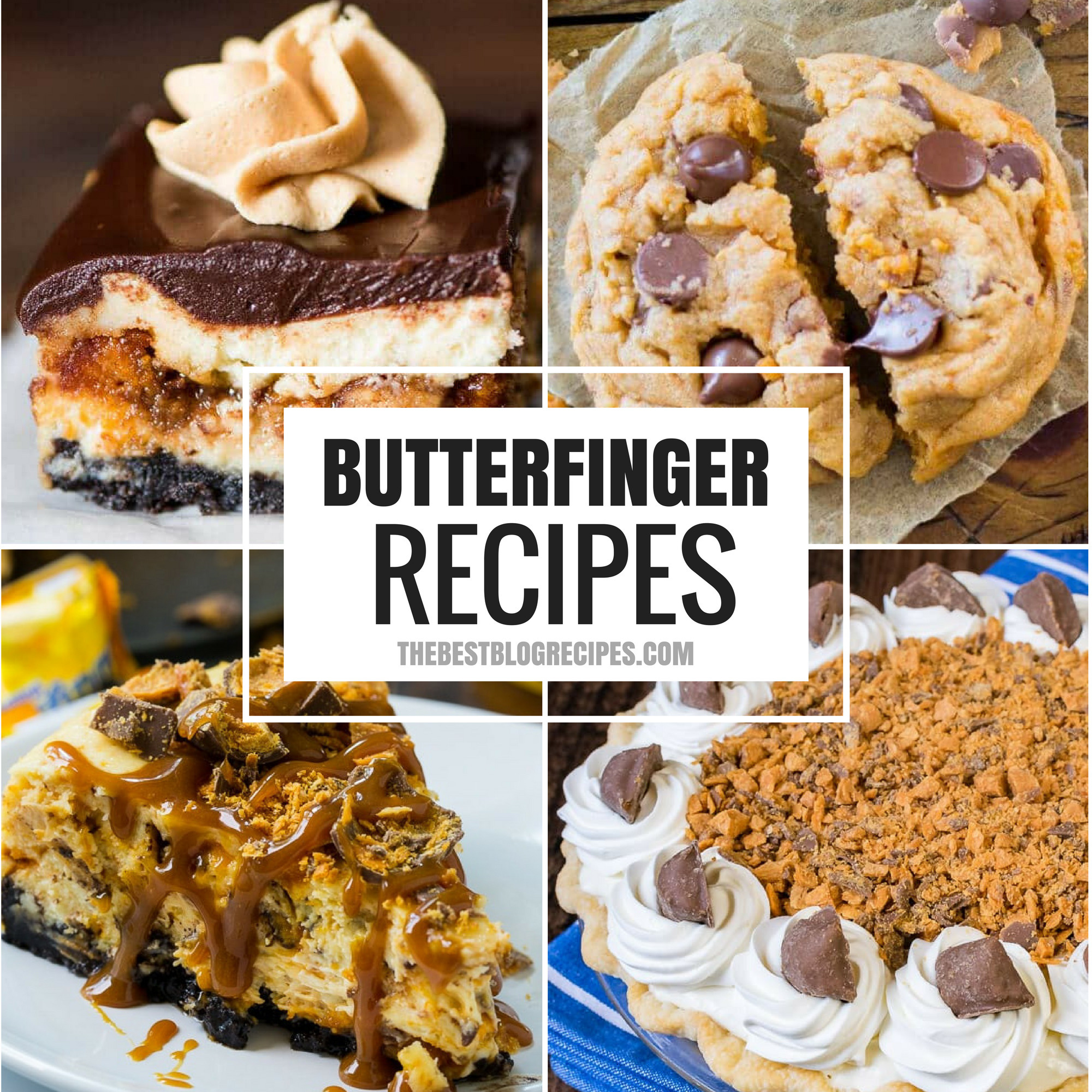 The Best Butterfinger Recipes