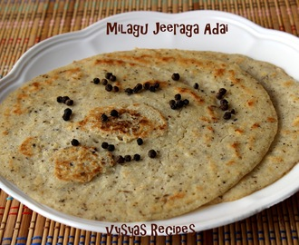 Milagu Adai - Milagu Jeeraga Adai (with Samai Rice) - Karthigai Deepam Recipes