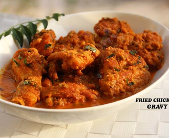 YUMMY CHICKEN GRAVY - FRIED CHICKEN SIMMERED IN SPICY GRAVY