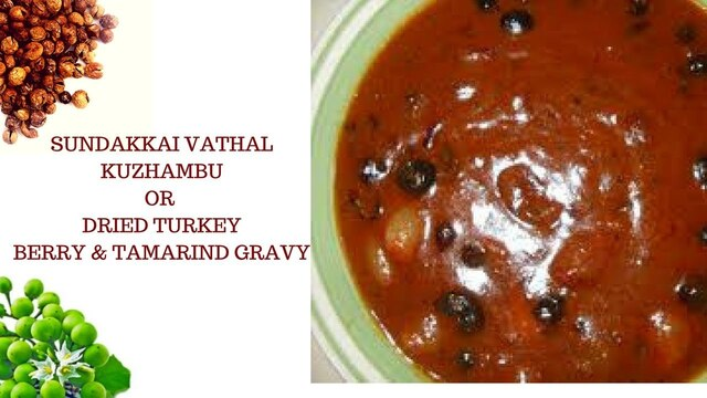 How To Prepare Traditional Sundakkai Vathal Kuzhambu || Dried Turkey Berry Gravy || வத்தக் குழம்பு