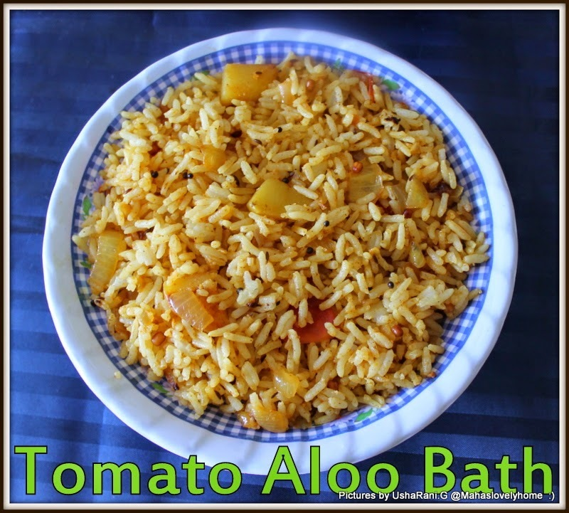 Tomato Potato Bath | Aloo Tomato Rice | Bangaladumpa Toamto rice | South Indian Vegetarian Rice Recipes | Easy Indian Vegetarian Rice Recipes For Kids,Lunch and Lunchbox