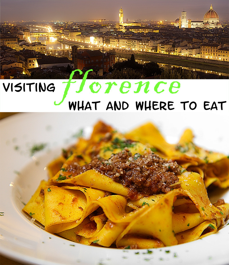 VISITING FIRENZE – What and where to eat in Florence