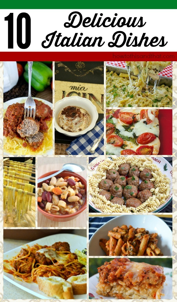 10 Delicious Italian Dishes That You Simply Must Make
