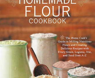 The Homemade Flour Cookbook {review}