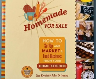 Start a home food business with this free book: HOMEMADE FOR SALE. (Book REVIEW and GIVEAWAY)!