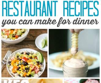 Restaurant Copycat Recipes for Dinner