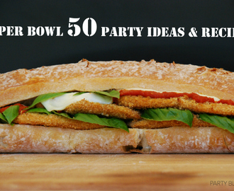 50 Super Bowl Tips and Recipes