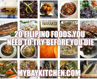 "My Bay Kitchen's ""20 FILIPINO FOODS YOU NEED TO TRY BEFORE YOU DIE!"""