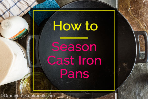 How to Season Cast Iron Pans