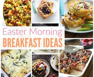 Easter Breakfast Ideas and Brunch Recipes