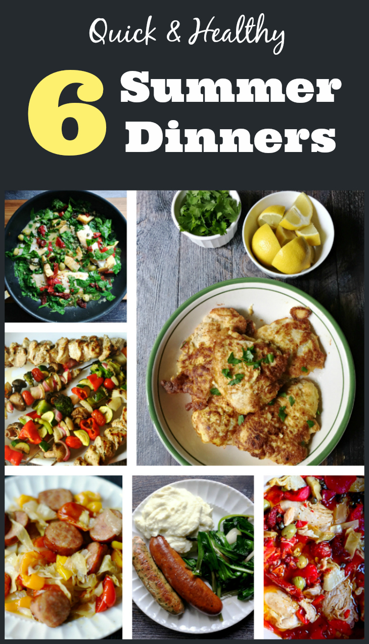 6 Quick & Healthy Summer Dinners