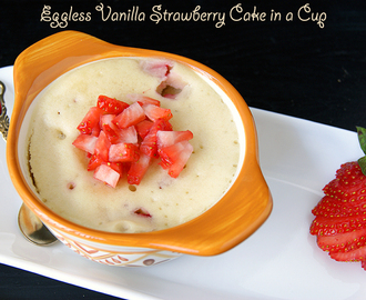 Eggless Vanilla Strawberry Cake in a Cup