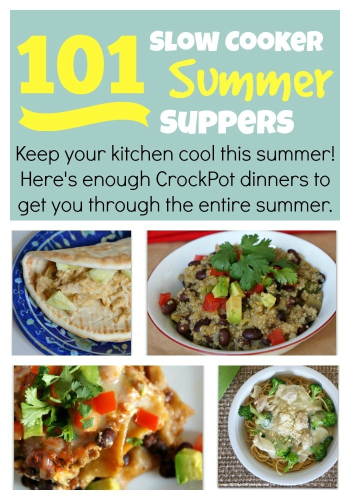 101 Slow Cooker Summer Suppers--Enough summer crockpot recipes to get you through the entire summer!