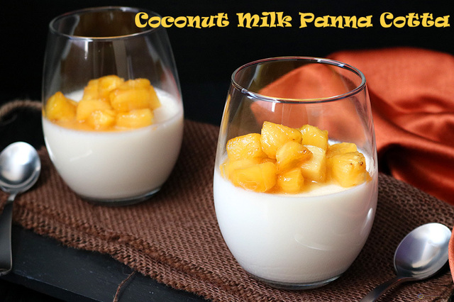 Coconut Milk Panna Cotta with Pineapple Glaze (without Gelatin)