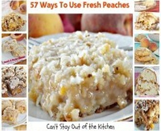 57 Ways to Use Fresh Peaches