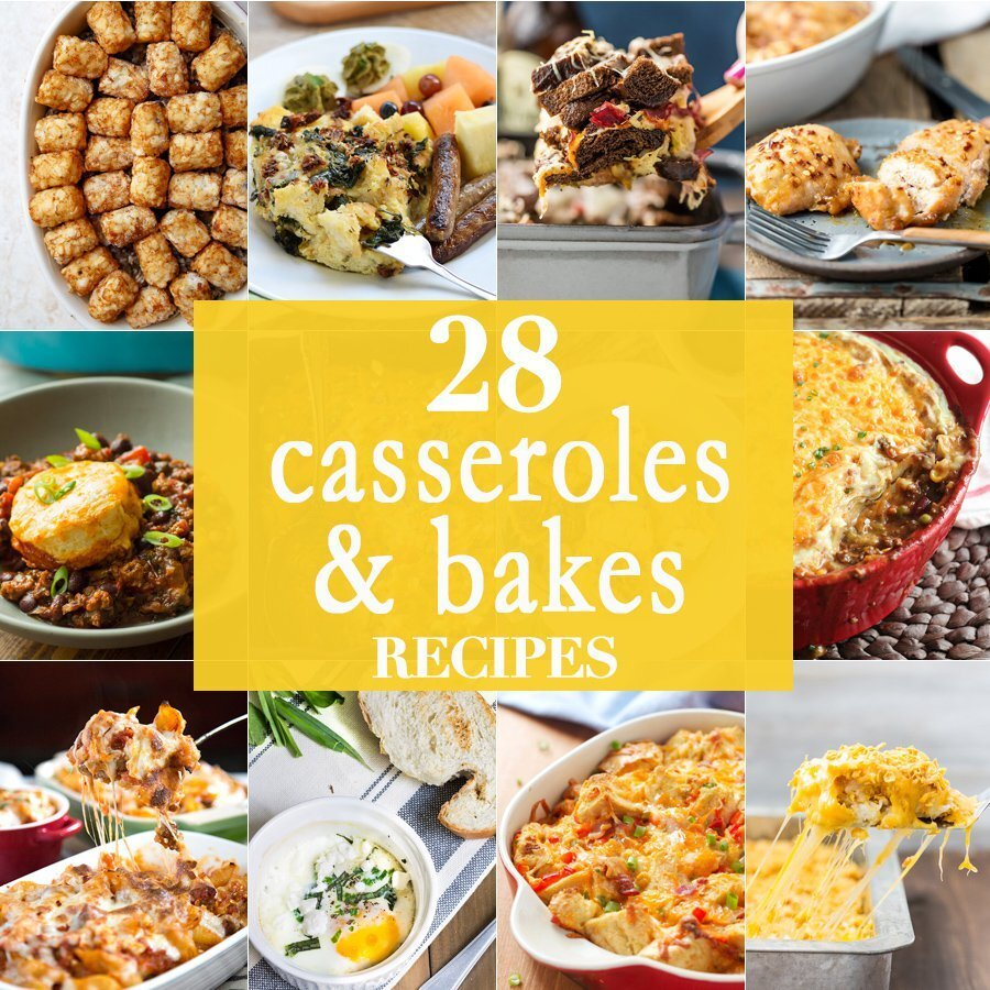 28 Casseroles and Bakes