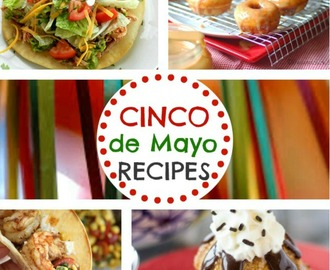 30+ Cinco de Mayo Recipes