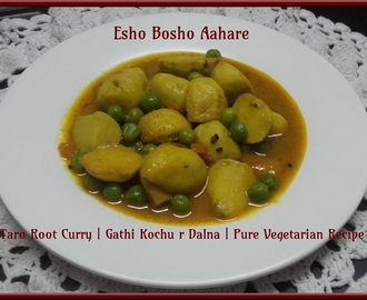 Taro Root Curry | Gathi Kochu r Dalna | Pure Vegetarian Recipe