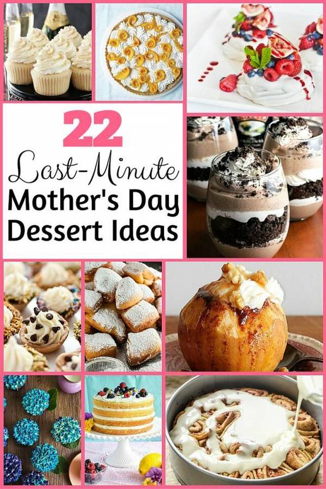 22 Last-Minute Mother's Day Dessert Ideas