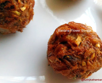 Banana Flower ( Vazhaipoo) Bonda Recipe | Vazhaipoo Recipes