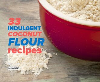 33 Indulgent Coconut Flour Recipes