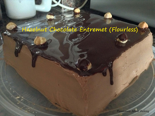 Hazelnut Chocolate Entremet (Flourless)