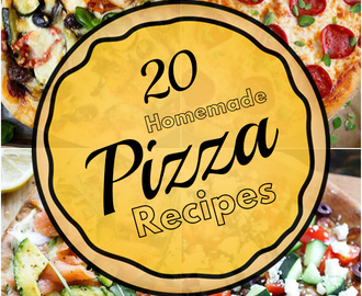 20 Best Homemade Pizza Recipes