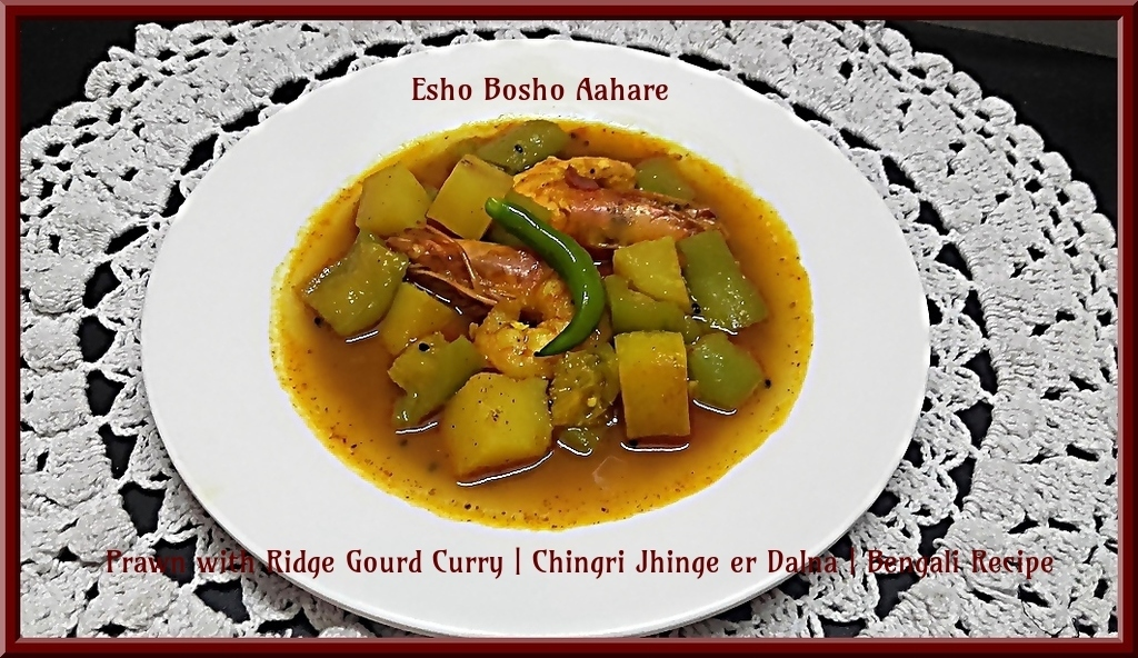 Prawn with Ridge Gourd Curry | Chingri Jhinge er Dalna | Bengali Recipe
