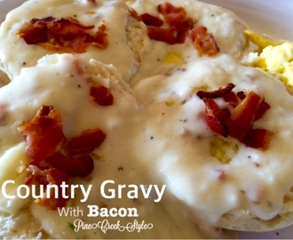 Country Gravy w/Bacon...