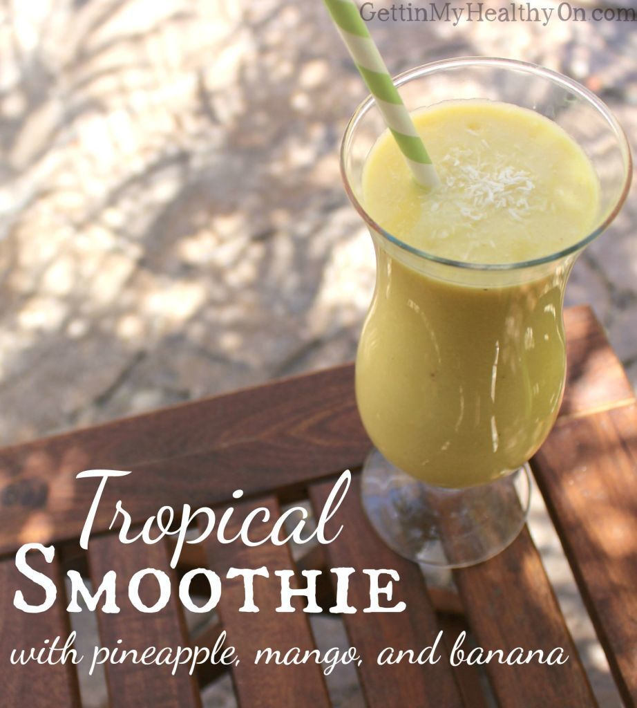 Tropical Smoothie with Pineapple and Mango