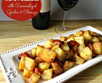 Herb Potatoes with Caramelized Garlic and Chorizo {Recipe}
