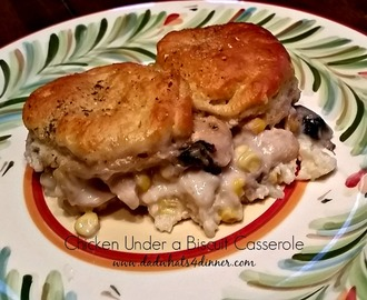 Chicken Under a Biscuit Casserole