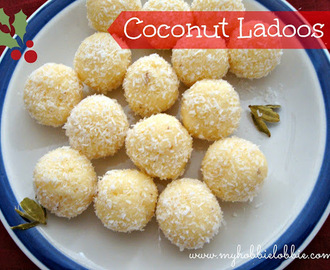 Week 3 of 12 Weeks of Christmas Treats: Coconut Ladoos aka Coconut Snowballs