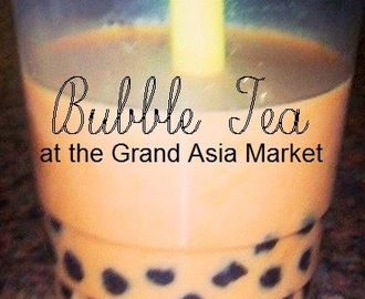 Bubble Tea (& more) at Cary's Grand Asia Market