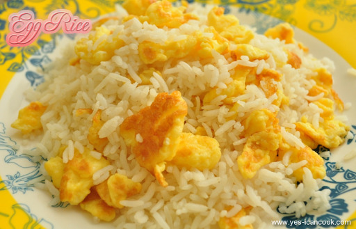 Egg Rice - Simple and Easy Quick Fix Meal