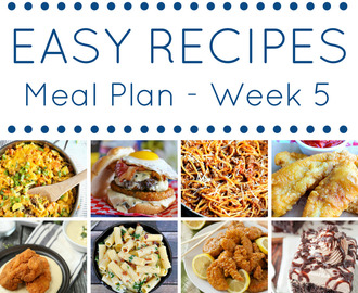 Easy Recipes for Dinner Meal Plan – Week 5