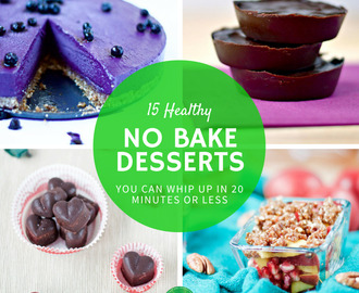 15 Healthy No Bake Desserts You Can Whip Up In 20 Minutes or Less