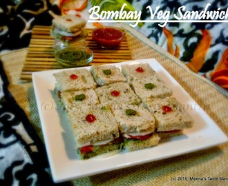 Bombay Veg Sandwich - A quick, easy and delicious Snack!