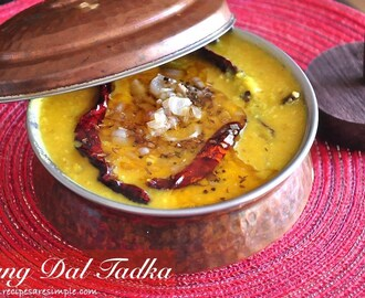Mung Dal Tadka – Perfectly cooked and seasoned Lentils