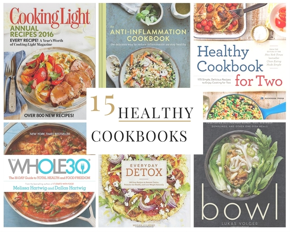 15 Healthy Cookbooks From Amazon
