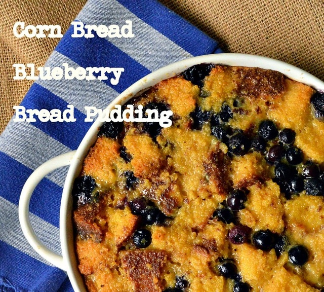 Corn Bread Blueberry Bread Pudding or What To Do with Leftover Corn Bread