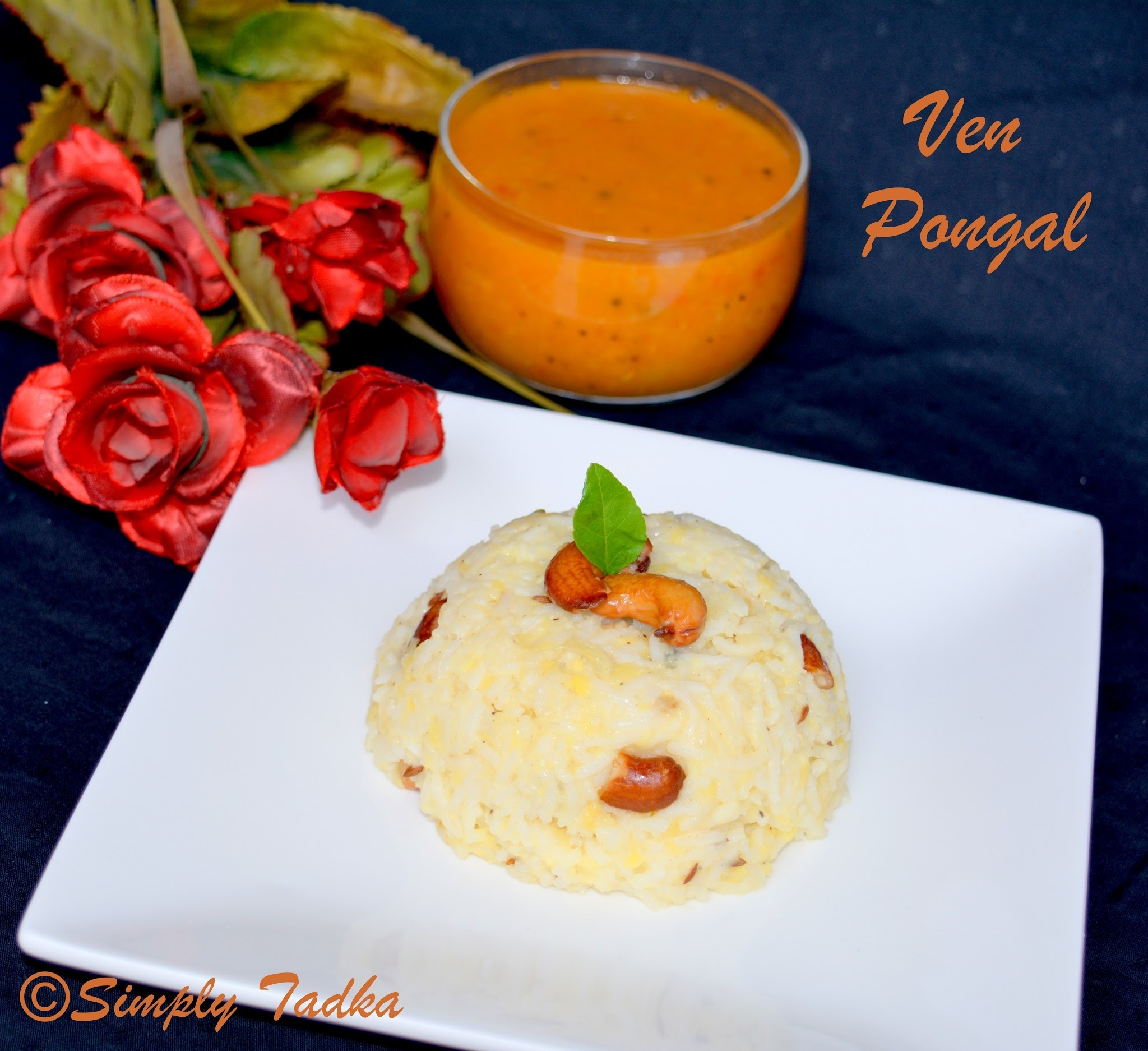 Ven Pongal / Khara Pongal - Breakfast Recipe