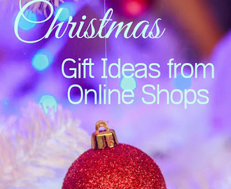 Christmas Gift Ideas from Online Shops