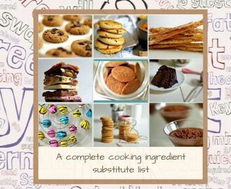 A complete cooking ingredient substitute list