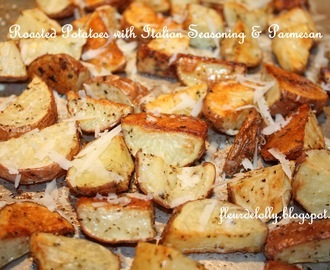 Roasted Potatoes with Italian Seasoning and Parmesan