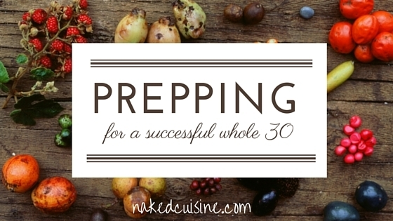Preparing for a Successful Whole 30
