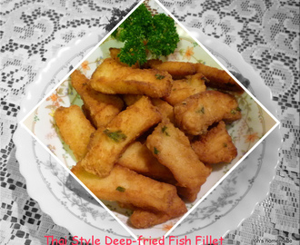 Thai Style Deep-fried Fish Fillet 泰式脆鱼条